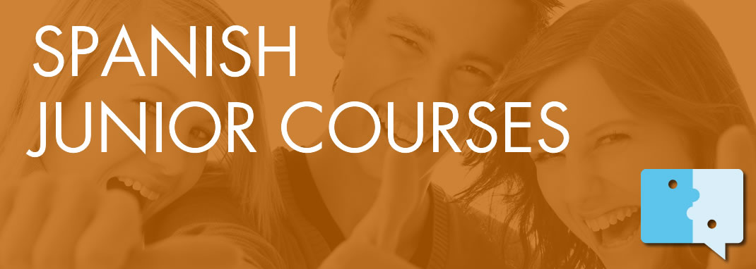 SPANISH JUNIOR COURSES